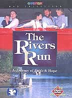 Rivers Run, The: A Journey Of Faith & Hope