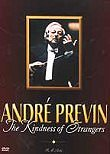 Andr� Previn: The Kindness of Strangers