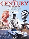 Century in Review, The - Fame