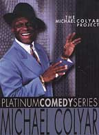 Michael Colyar - The Michael Colyar Project