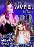 Erotic Vampire in Paris