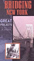 Great Projects: The Building of America - Bridging New York