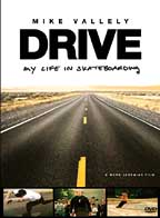 Drive - My Life In Skateboarding: Mike Vallely