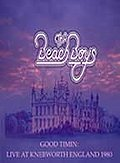 Beach Boys - Good Timin' Live at Knebworth, England 1980