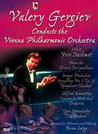 Valery Gergiev: Conducts The Vienna Philharmonic Orchestra