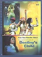 Can You Handle This? - The Unauthorized Biography of Destiny's Child