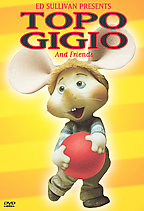 Ed Sullivan Presents Topo Gigio and Friends