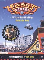 Monster Garage - RV Skate Board Half Pipe & Under the Hood