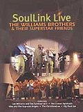 Williams Brothers - Soullink Live