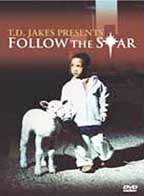 Bishop T.D. Jakes Presents: Follow The Star