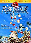 Rose Parade - A Pageant for the Ages