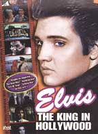 Elvis: The King In Hollywood