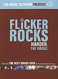 Flicker Rocks: The Videos