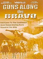 Guns Along The Bravo