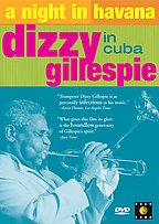 Dizzy Gillespie - A Night In Havana - Dizzy Gillespie In Cuba