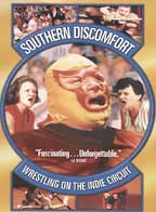 Southern Discomfort - Wrestling on the Indie Circu