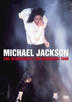 Michael Jackson - Live Concert in Bucharest: The Dangerous Tour