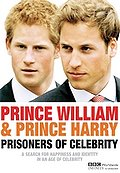 Prince William & Prince Harry: Prisoners of Celebrity