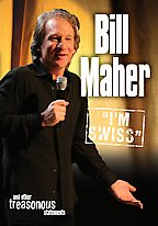 Bill Maher - I'm Swiss