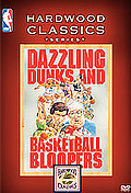 NBA Hardwood Classics: Dazzling Dunks & Basketball Bloopers