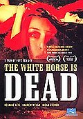 White Horse is Dead