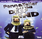 Penn & Teller off the Deep End