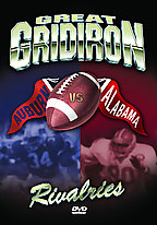 Great Gridiron Rivalries - Alabama Vs. Auburn
