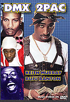 DMX and 2Pac with Keith Murray & Buju Banton