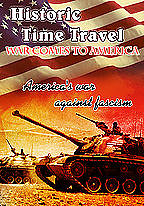 Historic Time Travel - War Comes To America
