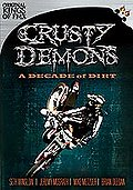 Crusty Demons Decade of Dirty