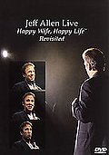 Jeff Allen - Happy Wife, Happy Life Revisited