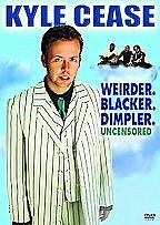 Kyle Cease - Weirder Blacker Dimpler