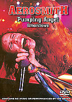 Aerosmith - Pumping Angel Interviews