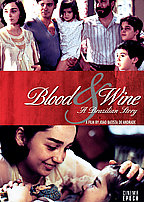 Blood and Wine A Brazilian Story