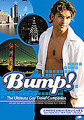 Bump! The Ultimate Gay Travel Companion: American Highlights