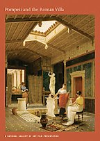 Pompeii And The Roman Villa - A National Gallery of Art Presentation