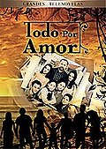 Todo Por Amor