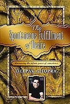 Deepak Chopra - Spontaneous Fulfillment Of Desire