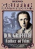 D.W. Griffith - Father Of Film