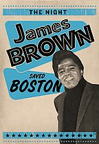 Night James Brown Saved Boston