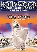 Hollywood Singing and Dancing: The 1940s