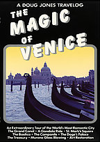 A Doug Jones Travelog - The Magic of Venice