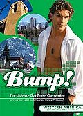 Bump! The Ultimate Gay Travel Guide - Western America