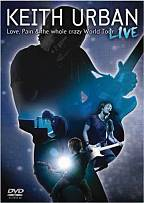 Keith Urban - Love, Pain & The Whole Crazy World Tour Live