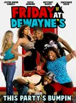 Friday at Dewayne's