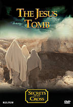 Secrets of the Cross: The Jesus Tomb