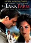 The Lark Farm (La Masseria delle allodole)