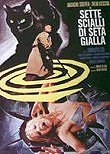 Sette Scialli Di Seta Gialla (The Crimes of the Black Cat)