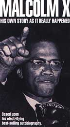 Malcolm X: His Own Story As It Really Happened