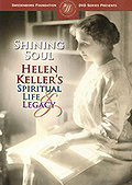 Shining Soul: Helen Keller's Spiritual Life and Legacy